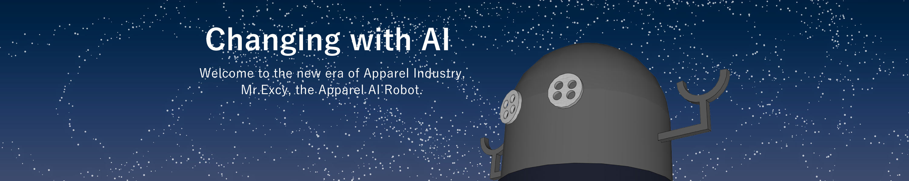Apparel AI Robot Mr. Excy Revealed